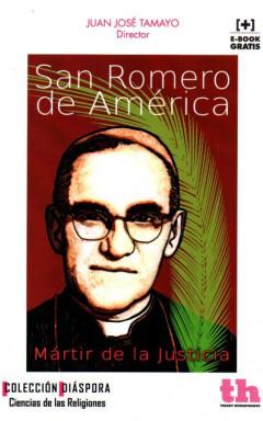En gran angular: Monseñor Romero y la Historia